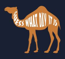 Hump day by CoolTees