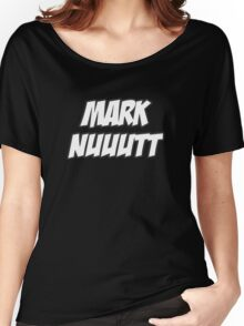 Mark Nutt Women's Relaxed Fit T-Shirt