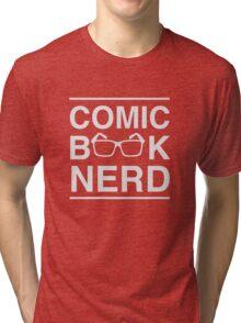 Comic Book Nerd Tri-blend T-Shirt