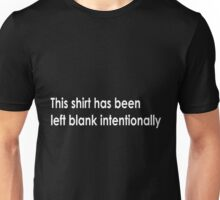 This shirt has been left blank intentionally (dark background) Unisex T-Shirt