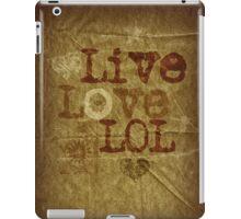 Live, Love, LOL ipad case iPad Case/Skin
