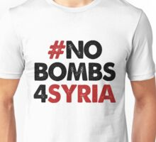 #NOBOMBS4SYRIA A Unisex T-Shirt