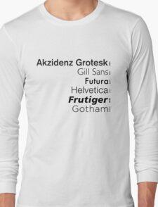 Sans-style Long Sleeve T-Shirt