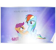 You're gonna go far, kid Poster