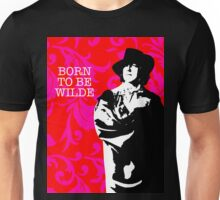 Born to be Wilde Unisex T-Shirt