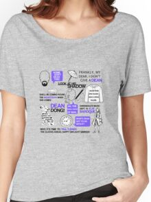 Dean-a-ling-a-ling Women's Relaxed Fit T-Shirt