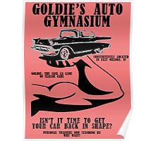 Goldie's Auto Gymnasium Poster