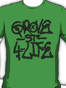 Grove Street! - Darker T-Shirt