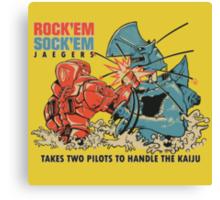 ROCK 'EM, SOCK 'EM JAEGERS Canvas Print