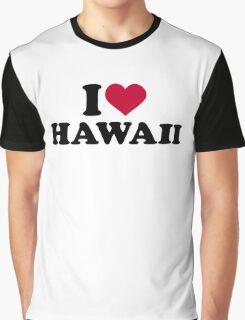 I love Hawaii Graphic T-Shirt