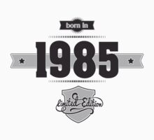 Born in 1985 by ipiapacs
