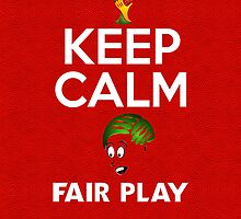 Keep Calm Fair Play [White] by V-Art