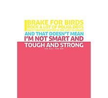 New Girl | Jess Quote Poster Photographic Print