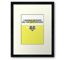 Paramore Still Into You Lyric Poster Framed Print