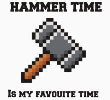 HAMMER TIME! by BROOSTANE