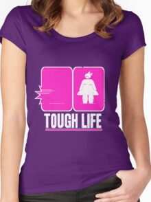 Tough life Women's Fitted Scoop T-Shirt