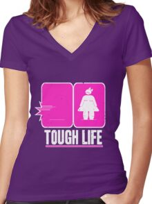 Tough life Women's Fitted V-Neck T-Shirt