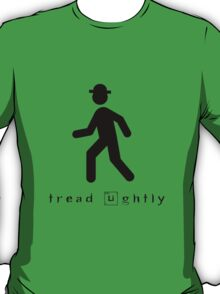 Tread Lightly T-Shirt