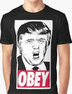 Trump - Obey Graphic T-Shirt