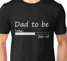 daddy loading Unisex T-Shirt
