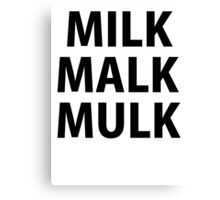 MILK Canvas Print
