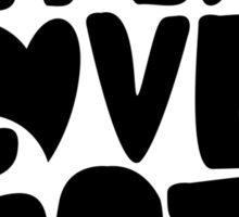 Spread Love, Not Hate Sticker