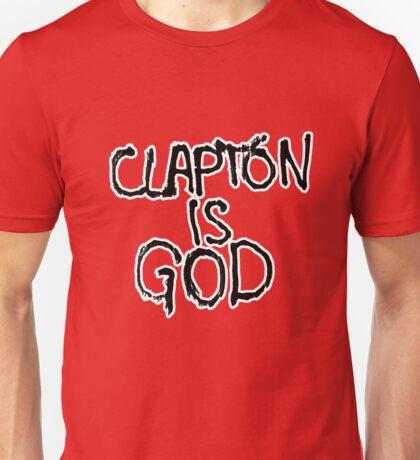 Clapton is God | London subway grafitti Unisex T-Shirt