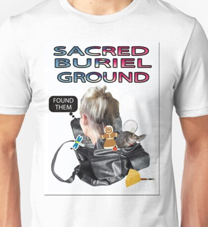 SACRED BURIEL GROUND Unisex T-Shirt