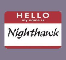 Hello, My Name is Nighthawk by downwithzyteth