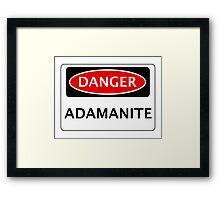 DANGER ADAMANITE FAKE ELEMENT FUNNY SAFETY SIGN SIGNAGE Framed Print