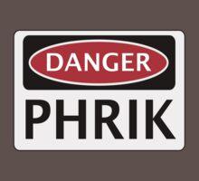 DANGER PHRIK FAKE ELEMENT FUNNY SAFETY SIGN SIGNAGE Kids Clothes