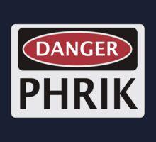 DANGER PHRIK FAKE ELEMENT FUNNY SAFETY SIGN SIGNAGE Baby Tee