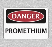 DANGER PROMETHIUM FAKE ELEMENT FUNNY SAFETY SIGN SIGNAGE One Piece - Short Sleeve