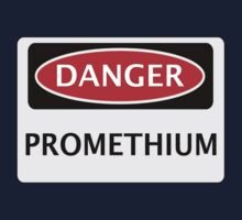 DANGER PROMETHIUM FAKE ELEMENT FUNNY SAFETY SIGN SIGNAGE Kids Tee