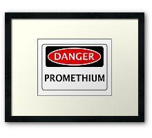 DANGER PROMETHIUM FAKE ELEMENT FUNNY SAFETY SIGN SIGNAGE Framed Print