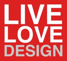 Live Love Design by contoured