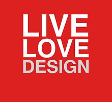 Live Love Design Womens Fitted T-Shirt