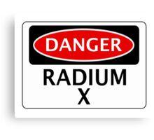 DANGER RADIUM X FAKE ELEMENT FUNNY SAFETY SIGN SIGNAGE Canvas Print