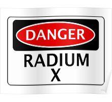 DANGER RADIUM X FAKE ELEMENT FUNNY SAFETY SIGN SIGNAGE Poster