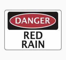 DANGER RED RAIN FAKE ELEMENT FUNNY SAFETY SIGN SIGNAGE Kids Clothes