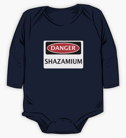 DANGER SHAZAMIUM FAKE ELEMENT FUNNY SAFETY SIGN SIGNAGE One Piece - Long Sleeve