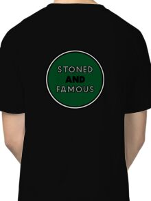 Stoned & Famous Back Logo Classic T-Shirt