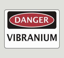 DANGER VIBRANIUM FAKE ELEMENT FUNNY SAFETY SIGN SIGNAGE by DangerSigns