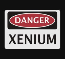DANGER XENIUM FAKE ELEMENT FUNNY SAFETY SIGN SIGNAGE Kids Clothes