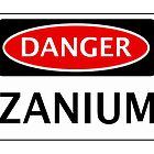DANGER ZANIUM FAKE ELEMENT FUNNY SAFETY SIGN SIGNAGE by DangerSigns