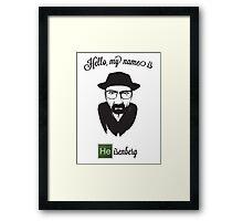 Hello Heisenberg Framed Print