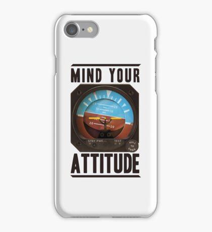 Mind your attitude iPhone Case/Skin