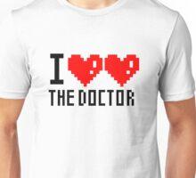 I Love The Doctor Unisex T-Shirt