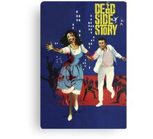 Dead Side Story Canvas Print