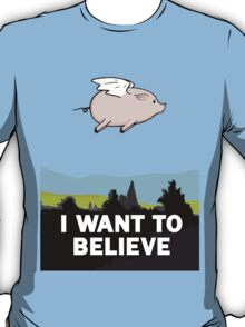 The X-Files: I Want to Believe Poster Flying Pig Spoof T-Shirt
